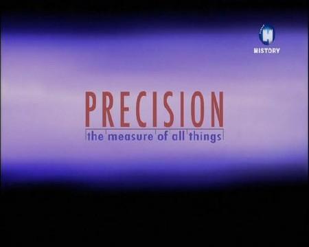 BBC: Точность и погрешность измерений / Precision: The Measure of All Things (2013) IPTVRip
