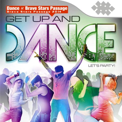 Dance - Brave Stars Passage (2014)