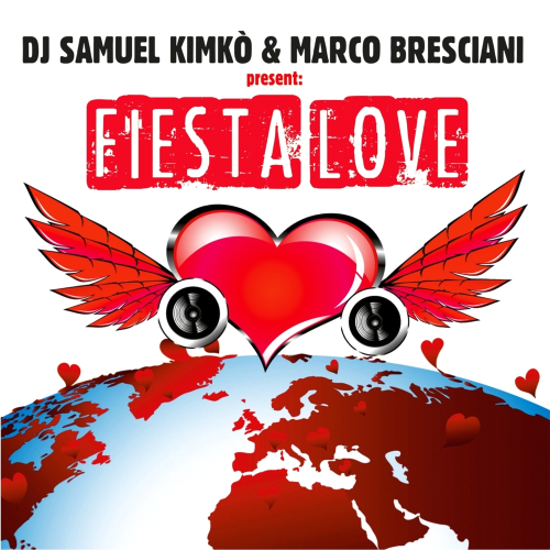 Dj Samuel Kimko & Marco Bresciani - Fiesta Love (2014)