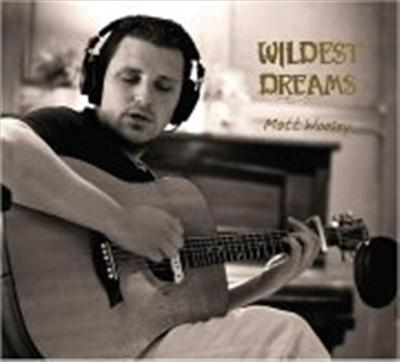 Matt Woosey - Wildest Dreams (2014)