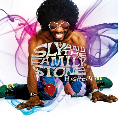 Sly & The Family Stone - Higher! (2013)