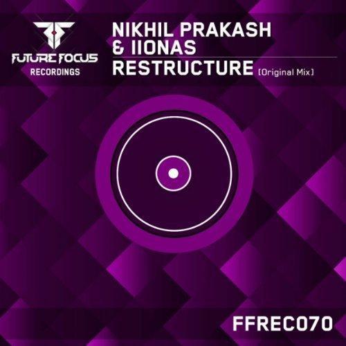 Nikhil Prakash and Iionas - Restructure (2013)