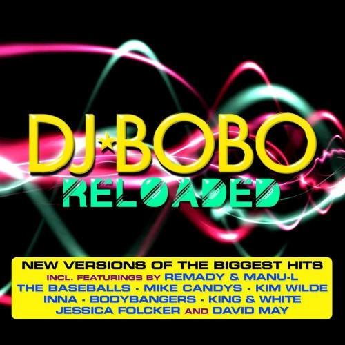 DJ Bobo - Reloaded (2013)