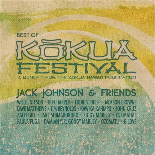 Jack Johnson - Best Of Kokua Festival (2012)