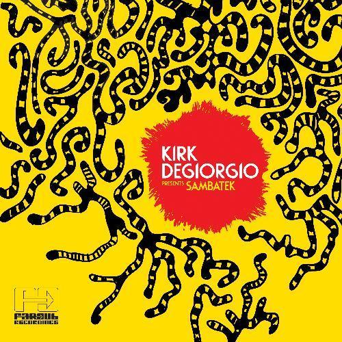 Kirk Degiorgio - Presents Sambatek (2013)
