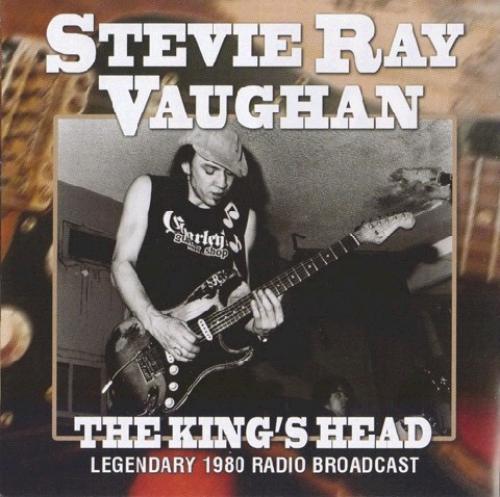 Stevie Ray Vaughan - The Kings Head (2013)