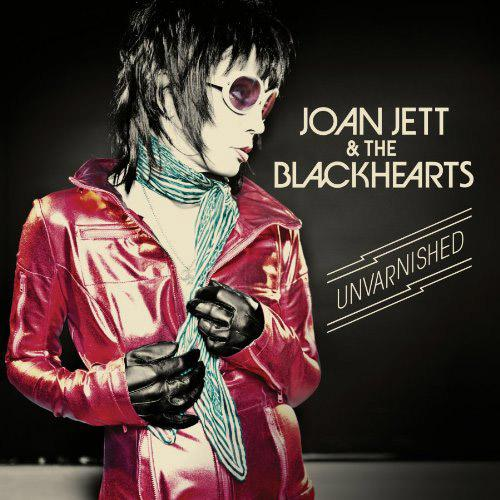 Joan Jett & The Blackhearts - Unvarnished (Deluxe Edition)(2013) FLAC