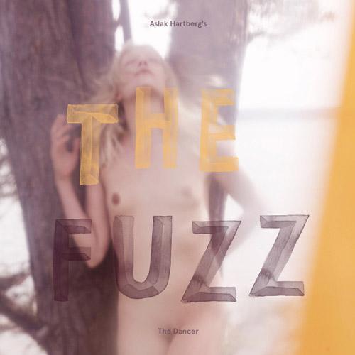 Aslak Hartberg's The Fuzz - The Dancer (2013)