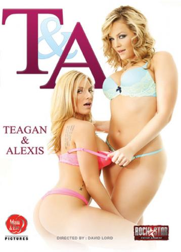 T and A: Teagan and Alexis (2013)