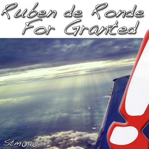 Ruben De Ronde - For Granted (2013)