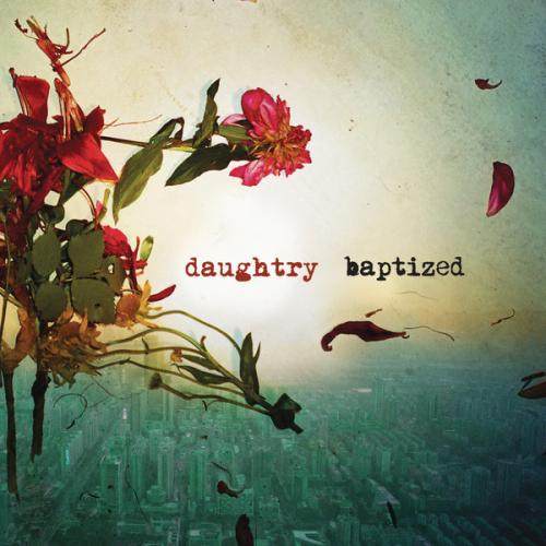 Daughtry - Long Live Rock & Roll (2013)