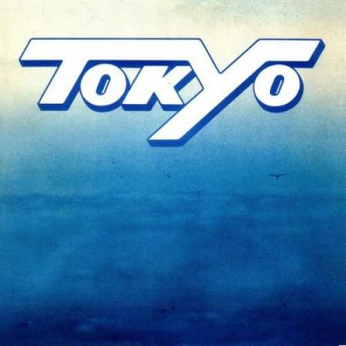 Tokyo - Tokyo [Deluxe Remastered Edition] (2012)