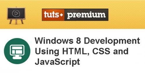 Tutsplus - Windows 8 Development Using HTML, CSS and JavaScript