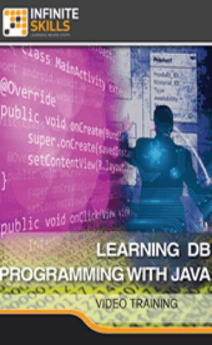 InfiniteSkills - Java Database Programming Training Video