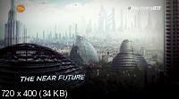 Discovery: Будущее с Джеймсом Вудсом / Futurescape with James Woods (2013) HDTVRip