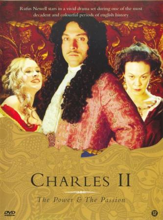 ��������� ������ (1 �����) / Charles II: The Power & the Passion (2003) DVDRip